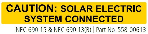 CAUTION: SOLAR ELECTRIC SYSTEM CONNECTED