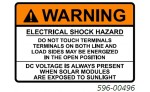 WARNING ELECTRIC SHOCK HAZARD DC VOLTAGE IS ALWAYS PRESENT WHEN SOLAR MODULES ARE EXPOSED TO SUNLIGHT